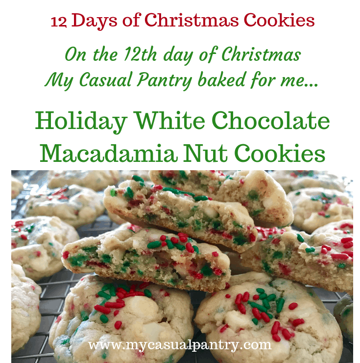 Holiday White Chocolate Macadamia Nut Cookies