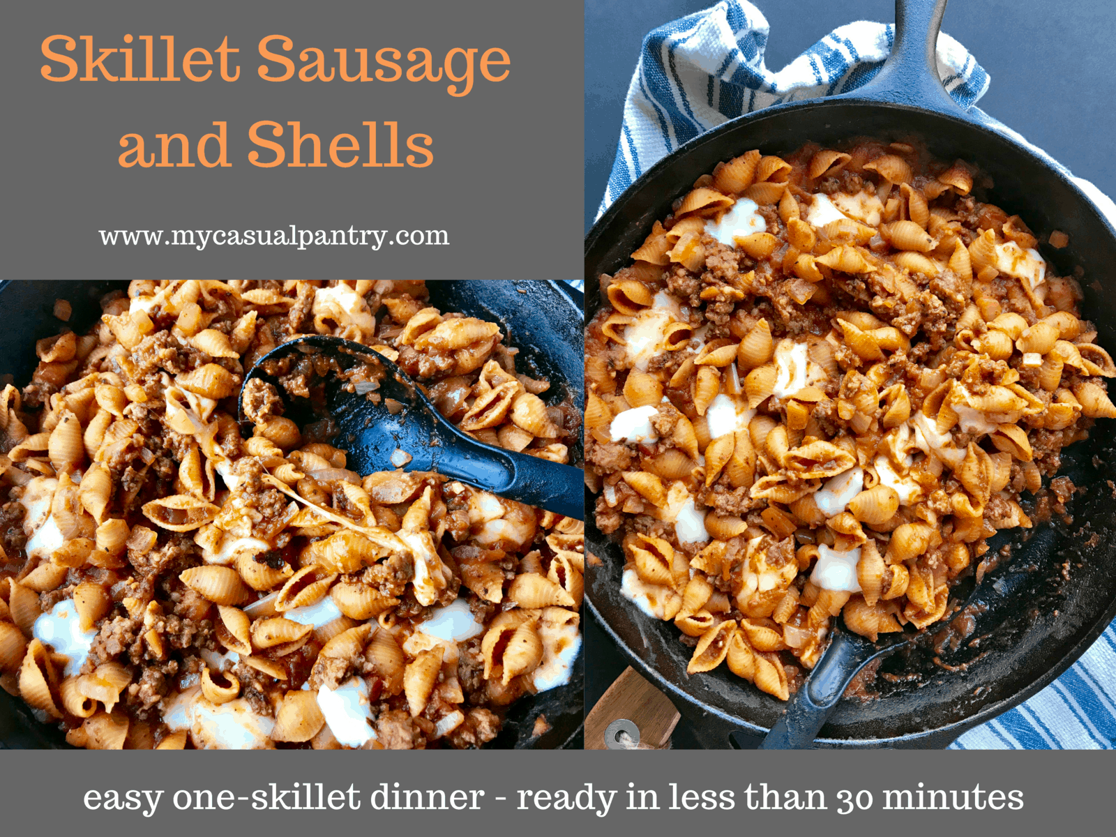 Skillet Sausage and Shells