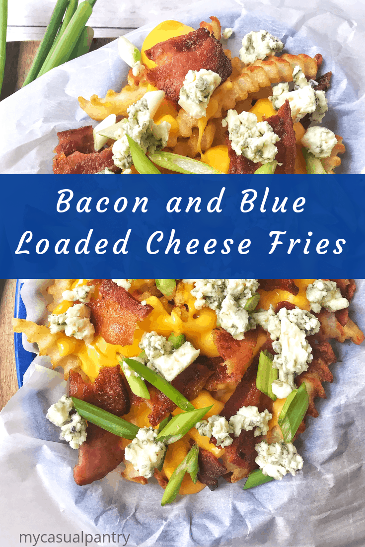 Bacon and Blue Loaded Cheese Fries