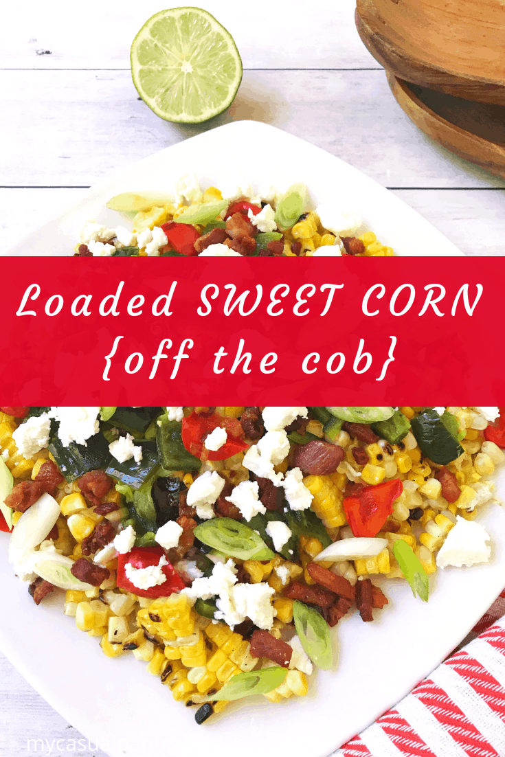 Loaded Sweet Corn