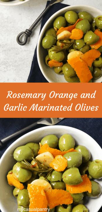 Rosemary Orange and Garlic Marinated Olives