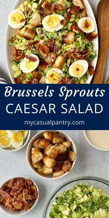 platter of salad and bowls of ingredients - Brussels, bacon, eggs, croutons, and dressing