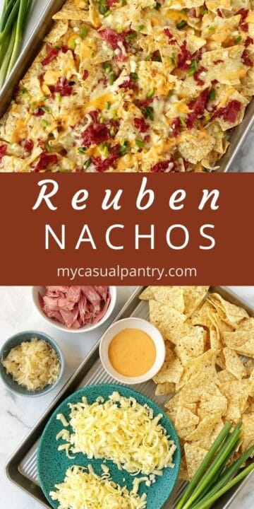 sheet pan of nachos and array of ingredients - chips, corned beef, sauerkraut, cheese, and Thousand Island dressing
