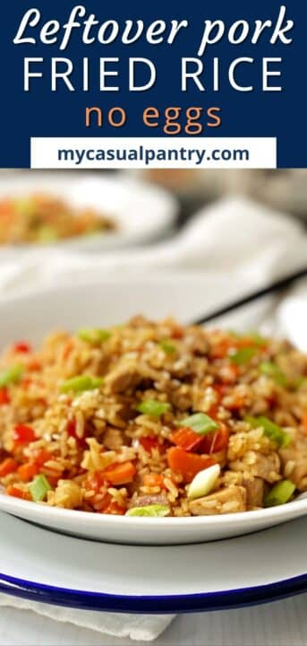 side view of bowl of leftover pork fried rice
