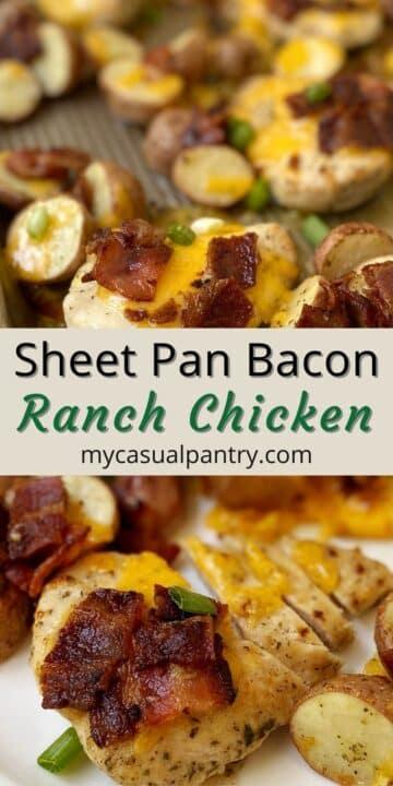 sheet pan bacon ranch chicken.
